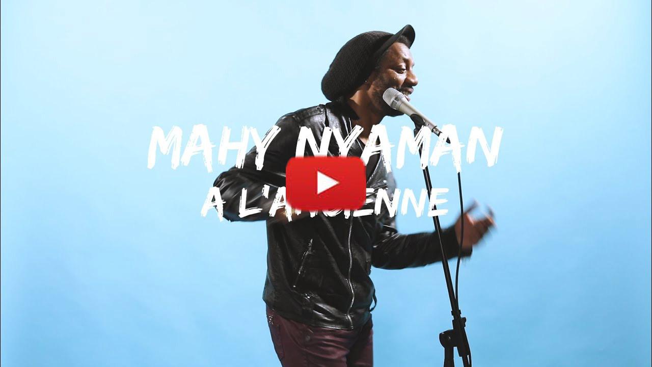 Mahy Nyaman - A l'ancienne